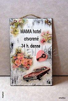 Tabuľky - tabuľka Mama hotel - 8302076_