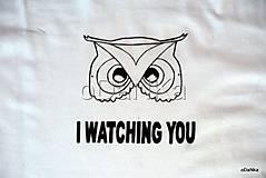 bavlnené tričko (I watching you)