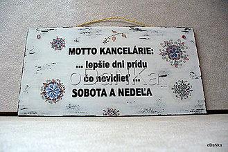 Tabuľky - tabuľka Motto kancelárie - 8302596_