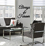 Tabuľky - Nápis na stenu Always & Forever - 8347828_
