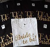 Tričko TEAM Bride - rozlúčka so slobodou :)