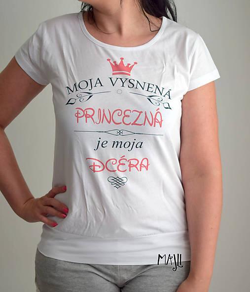 5c2c53ea8f24 Dámske tričko- Moja dcéra   Majli.Art - SAShE.sk - Handmade Tričká