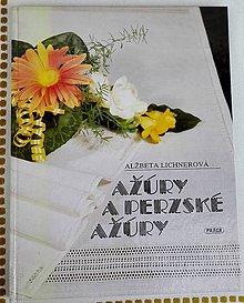 Návody a literatúra - Ažúry a perzské ažúry , Alžbeta Lichnerová - 8423748_