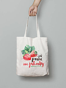 Nákupné tašky - ...jak pome na jahody - 8472781_
