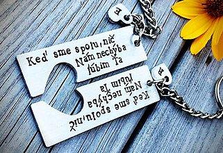 Kľúčenky - Keď sme spolu, nič Nám nechýba. Ľúbim Ťa - 8488149_