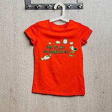 Detské oblečenie - Dobrá krajina: Detské tričko IDE TO AJ PO DOBROTKY oranžové - 8498056_