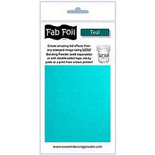 Pomôcky/Nástroje - Wow! Fab Foil Teal - modro-zelená metalická fólia (0,1 x 1 m) - 8521510_