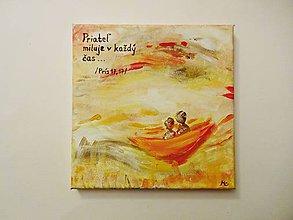 Obrazy - Maľba na plátne - Priateľ miluje v každý čas - 8559748_