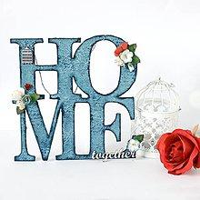 Dekorácie - HOME together - modrý nápis na zavesenie do domu - 8590915_