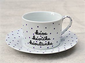 Nádoby - Maľovaná šálka s podšálkou na kávu (Káva, kávička, kávulienka - 200 ml) - 8605522_