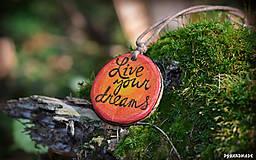 Náhrdelníky - Live your dreams - 8612424_