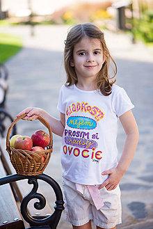 Tričká - Sladkosti nejem, prosím si radšej ovocie - 8659381_
