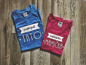 Tričká - Mamička / Ocko - tričká pre rodičov - 8744031_