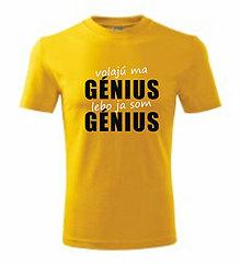 Oblečenie - Volajú ma génius, lebo ja som génius - 8760930_
