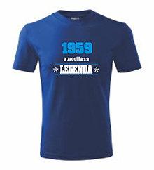 Oblečenie - Zrodila sa legenda - na narodeniny - pánske tričko - 8763025_