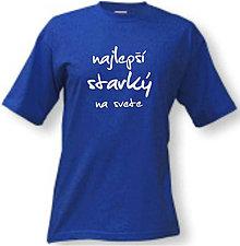 Oblečenie - Najlepší starký na svete - pánske tričko - 8763201_
