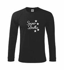 Oblečenie - Super dedko - pánske tričko - 8763277_