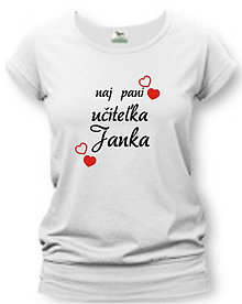 Tričká - Naj pani učiteľka - dámske tričko - 8764478_