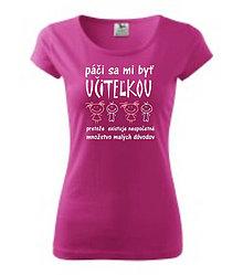 Tričká - Páči sa mi byť učiteľkou - dámske tričko pre pani učiteľku - 8764492_