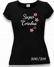 Tričká - Super triedna - dámske tričko - 8764591_