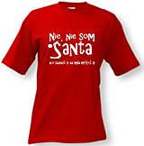 Nie, nie som Santa, ale sadnúť si na mňa môžeš - pánske tričko