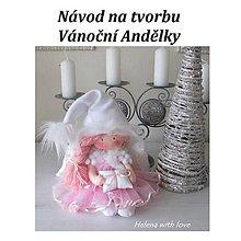 Bábiky - Návod na tvorbu Vánoční Andělky - 8786804_