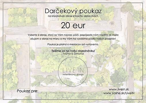 Darčekový poukaz 20 eur - machový obraz