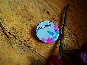 Odznaky/Brošne - Odznak #sernato - 8824909_
