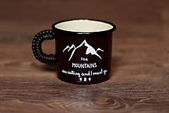 Nádoby - The mountains are calling and I must go (tmavohnedý hrnček) - 8907420_