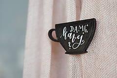 Odznaky/Brošne - Dame kavej? // brošňa - 8910811_