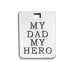 Komponenty - Prívesok MY DAD MY HERO - 9001321_