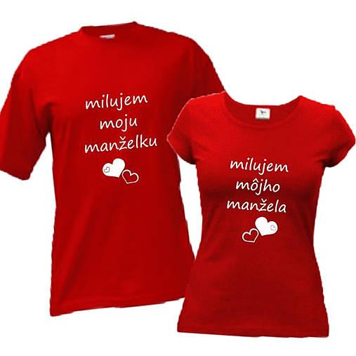 Milujem moju môjho manželku manžela - tričká pre pár   ele-ele ... aceb3e66074