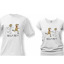 Tričká - HELP ME - svadobné tričká - 9018535_