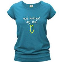Tehotenské/Na dojčenie - Moja budúcnosť, môj život - tehotenské tričko - 9020008_