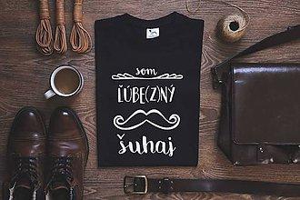 Tričká - Som ľúbezný šuhaj (tmavomodré tričko) - 9067197_