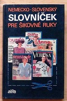 Návody a literatúra - Nemecko-slovenský slovníček pre šikovné ruky , Katarína Bobříková - 9076596_