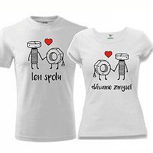 Tričká - Len spolu dávame zmysel - tričká pre pár - 9093739_