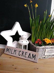 """Tabuľky - Tabuľka """"milk and cream"""" - 9103376_"""