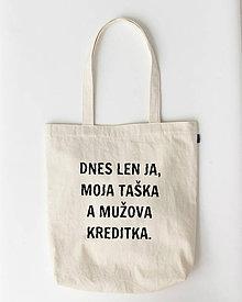 Nákupné tašky - Dnes len ja... - nákupná plátená taška  - 9119883_