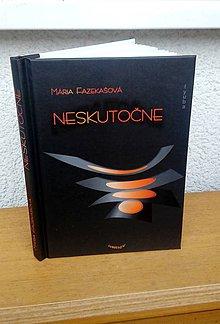 Knihy - Kniha - Neskutočne - 9116866_