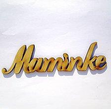 Polotovary - Drevený výrez- Maminke - 9140157_