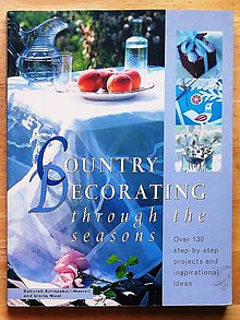 Návody a literatúra - Country Decorating through the seasons - 9164963_