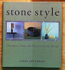 Návody a literatúra - Stone Style , Decorative Ideas and Projects for the Home - 9165044_