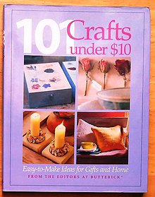Návody a literatúra - 101 crafts under $10 , Easy-to-Make Ideas for Gifts and Home - 9165298_