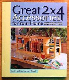 Návody a literatúra - Great 2x4 Accessories for Your Home , Stevie Henderson , Mark Baldwin - 9165395_
