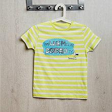 Detské oblečenie - Dobrá krajina: neVIEM čo od DOBROty detské tričko pásikavé (7/8) - 9267865_