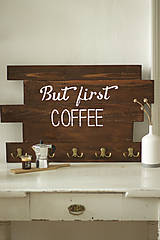 Nábytok - But first COFFEE - predaný - 9275399_