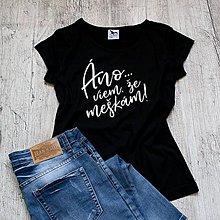 Tričká - Dámske tričko Meškám - 9331860_