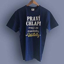 168de1ab15b3 Oblečenie - Praví chlapi majú za manželky učiteľky - pánske tričko -  9344251