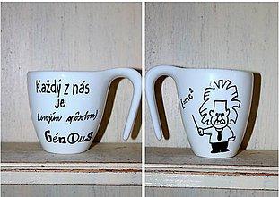 """Nádoby - hrnček """"pre génia"""" - 9362489_"""